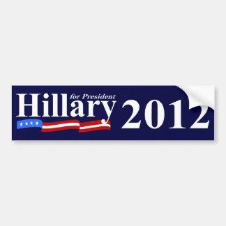 Hillary For President 2012 Car Bumper Sticker