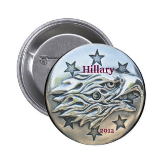 Hillary for President 2012, Silver Eagle Pinback Button