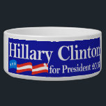 """Hillary for President 2016 Bowl<br><div class=""""desc"""">She started out as an attorney, became First Lady of United States, then ran and won to become the democratic senator for New York, then, Secretary of State of the United States! Nobody is better qualified and more respected than Hillary Rodham Clinton, and we want to show our love and...</div>"""