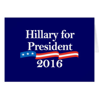 Hillary for President 2016 Greeting Cards