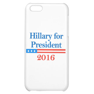 Hillary for President 2016 Case For iPhone 5C
