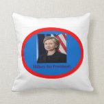 Hillary for President 2016 Pillow