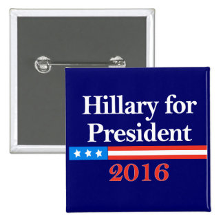 Hillary for President 2016 Pinback Buttons