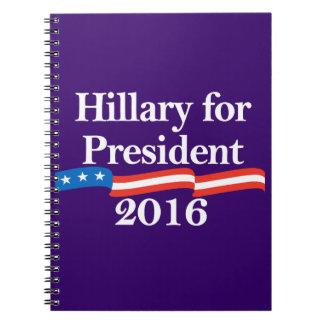 Hillary for President 2016 Spiral Note Books