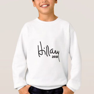 Hillary For President 2016 Sweatshirt