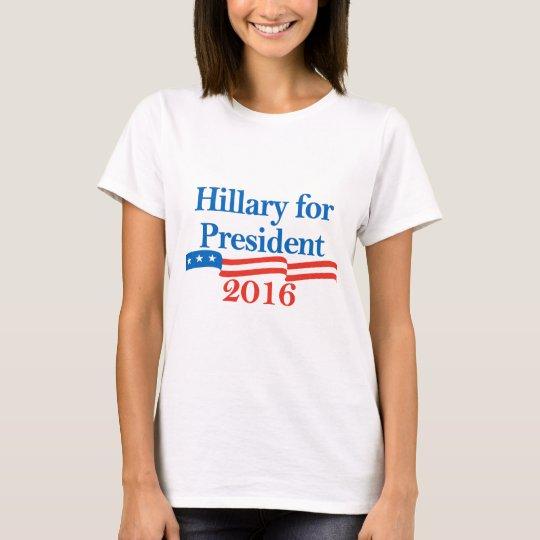 Hillary for President 2016 T-Shirt