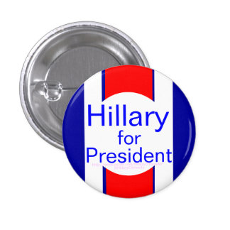 Hillary for President 1 Inch Round Button