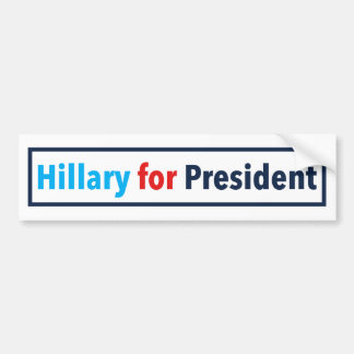 Hillary for President (Choose Your Own Color) Bumper Sticker
