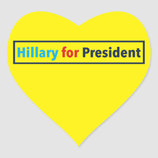 Hillary for President (Choose Your Own Color) Heart Sticker