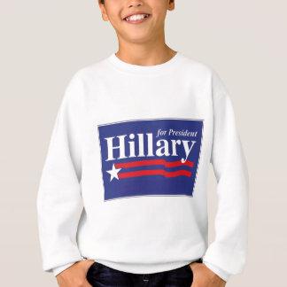 Hillary for President! Sweatshirt