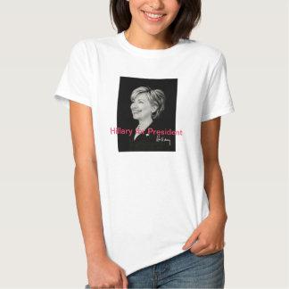 Hillary for President T Shirt