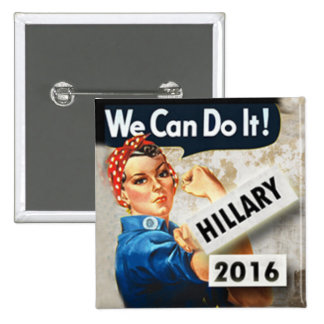 Hillary For President We can do it Pin