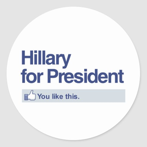 HILLARY FOR PRESIDENT - YOU LIKE THIS.png Classic Round Sticker