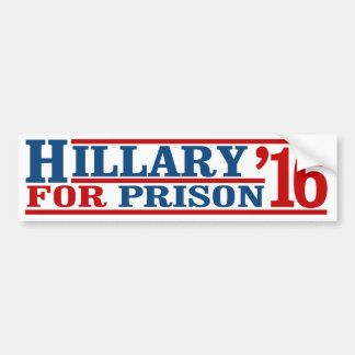 Hillary for Prision - Anti-Hillary Campaign - - .p Bumper Sticker