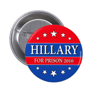 """""""HILLARY FOR PRISON 2016"""" 2.25-inch Button"""