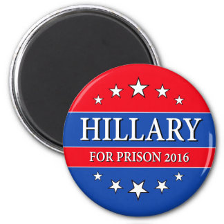"""""""HILLARY FOR PRISON 2016"""" 2 INCH ROUND MAGNET"""