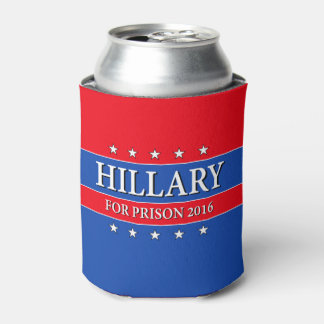 """HILLARY FOR PRISON 2016"" CAN COOLER"