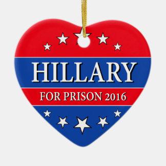 """""""HILLARY FOR PRISON 2016"""" CERAMIC ORNAMENT"""