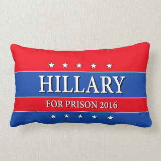 """""""HILLARY FOR PRISON 2016"""" PILLOW"""