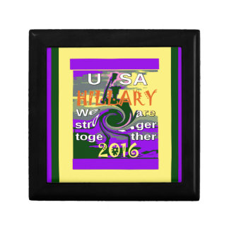 Hillary For USA President We are Stronger Together Jewelry Box