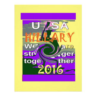 Hillary For USA President We are Stronger Together Letterhead