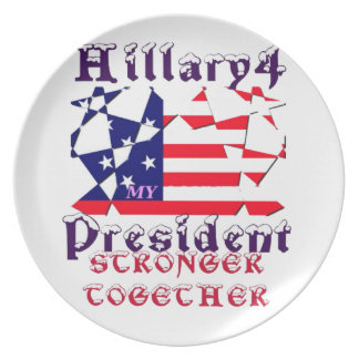 Hillary For USA President We are Stronger Together Plate
