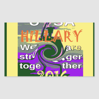 Hillary For USA President We are Stronger Together Rectangular Sticker