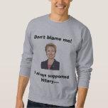 Hillary Forever Sweatshirt
