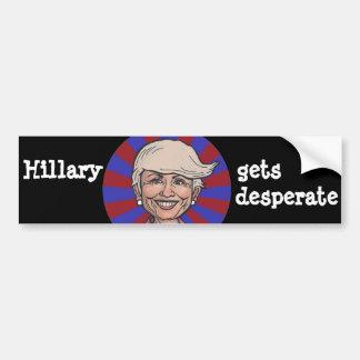 Hillary gets desperate-Trump hair bumper sticker