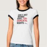 Hillary - Girls Just Wanna Have Fundamental Rights T-Shirt