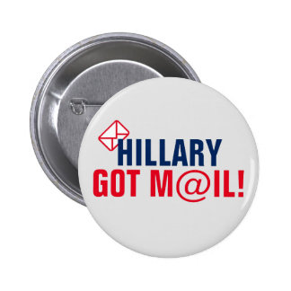 Hillary Got Mail! Pinback Button