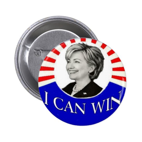 HIllary I Can Win Button