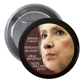 Hillary in 2016? pinback button