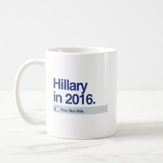 HILLARY IN 2016 - YOU LIKE THIS.png Classic White Coffee Mug