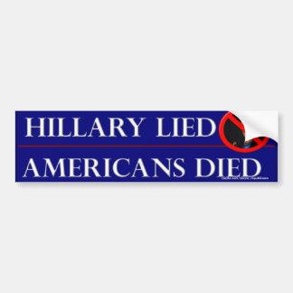 HILLARY LIED AMERICANS DIED BUMPER STICKER