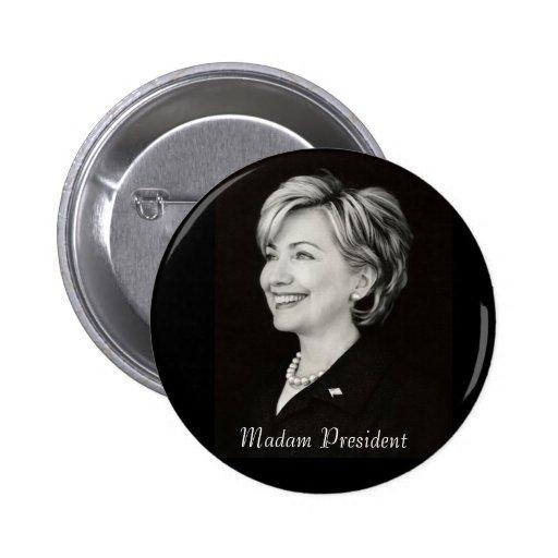Hillary Madam President Button