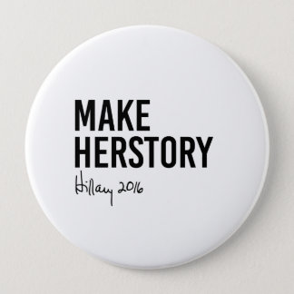 Hillary - Make Herstory - Button