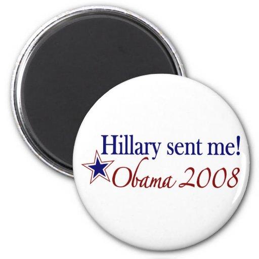 ¡Hillary me envió! (Obama 2008) Imán Redondo 5 Cm