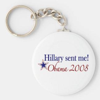 ¡Hillary me envió Obama 2008 Llavero Personalizado