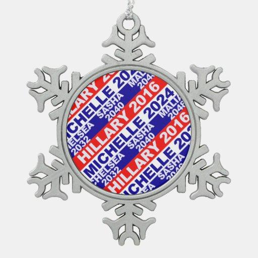 Hillary, Michelle, Chelsea, Sasha, Malia Snowflake Pewter Christmas Ornament