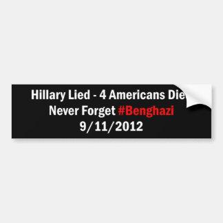Hillary mintió - 4 americanos murieron pegatina para auto