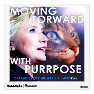 Hillary: Moving Forward with Purrpose Decal
