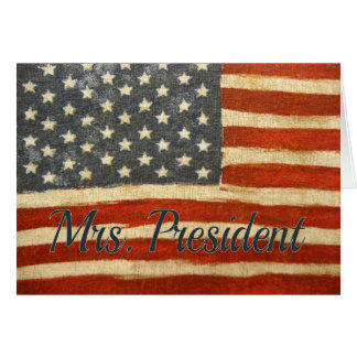 Hillary Mrs President 2016 Greeting Card