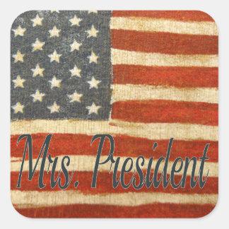 Hillary Mrs President 2016 Square Sticker
