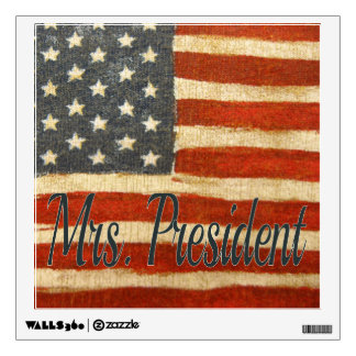 Hillary Mrs President 2016 Wall Decals