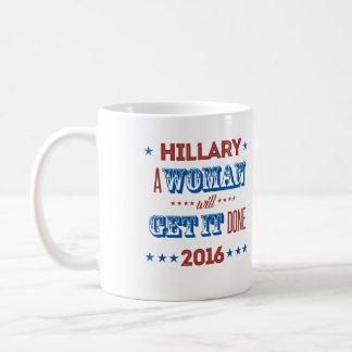 Hillary - mujer lo conseguirá hecho - taza