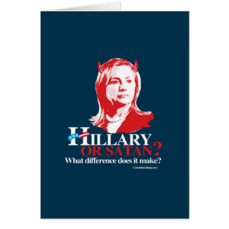 Hillary or Satan - what difference - Anti Hillary Stationery Note Card