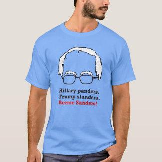 Hillary Panders, Trump Slanders, Bernie Sanders T-Shirt