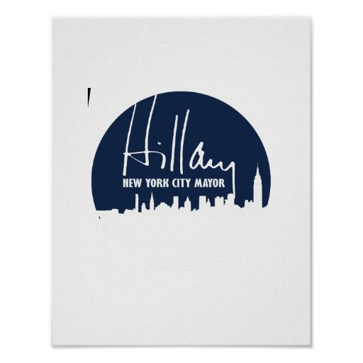 HILLARY PARA EL ALCALDE DE NEW YORK CITY - .PNG PÓSTER