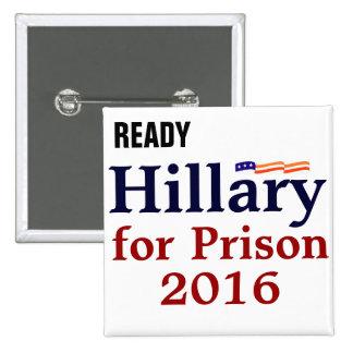 Hillary para el botón de la campaña de la prisión  pin cuadrado